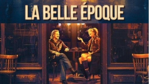 LA BELLE EPOQUE: 2019 Streaming ITA